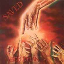 "Bob Dylan – ""Saved"" (LP)"
