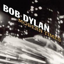 """Bob Dylan – """"Modern Times"""" (LP)"""