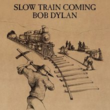 "Bob Dylan – ""Slow Train Coming"" (LP)"