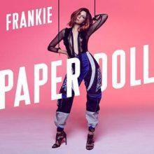 """Nowy singiel Frankie – posłuchaj """"Paper Doll""""!"""