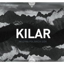 Various – Kilar: Muzyka polskich gór