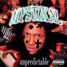 "Mystikal – ""Unpredictable"" (LP)"