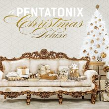 Pentatonix – A Pentatonix Christmas Deluxe