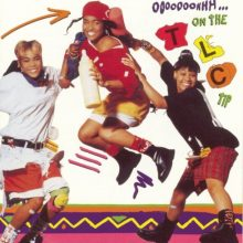 "TLC – ""Ooooooohhh…on The TLC Tip"" (LP)"