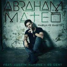 """Gorący singiel Abrahama Mateo! Posłuchaj """"Háblame Bajito""""!"""