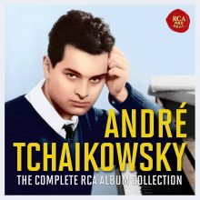 André Tchaikowsky – The Complete RCA Collection