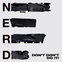 N.E.R.D ujawniają kluczowy utwór z nadchodzącej płyty – poznaj historię 'Don't Don't Do It' z Kendickiem Lamarem!