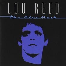 "Lou Reed – ""The Blue Mask"" (LP)"