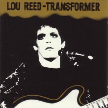 "Lou Reed – ""Transformer"" (LP)"