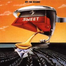 "Sweet – ""Off The Record (New Vinyl Edition)"" (LP)"