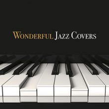 Various – Wonderful Jazz Covers