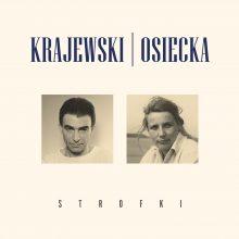 Seweryn Krajewski i Agnieszka Osiecka poetycko…