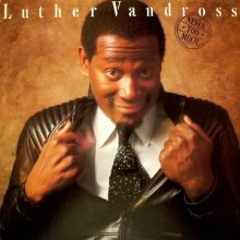 "Luther Vandross  – ""Never Too Much"" (LP)"