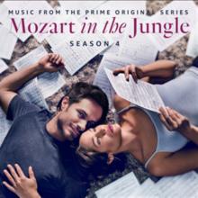 Mozart in the Jungle, Season 4 (An Amazon Original Series Soundtrack)