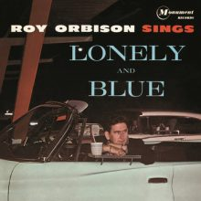 "Roy Orbison – ""Lonely and Blue"" (LP)"