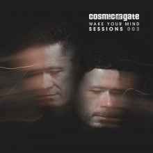 Cosmic Gate – Wake Your Mind Sessions 003