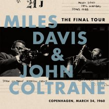 "Miles Davis & John Coltrane – ""The Final Tour: Copenhagen, March 24, 1960"" (LP)"