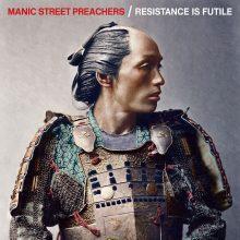 Manic Street Preachers – Resistance Is Futile