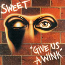 "Sweet – ""Give Us A Wink (New Vinyl Edition)"" (LP)"