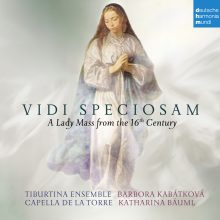 Vidi Speciosam – A Lady Mass from the 16th Century