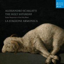 La Stagione Armonica – A. Scarlatti: The Holy Saturday