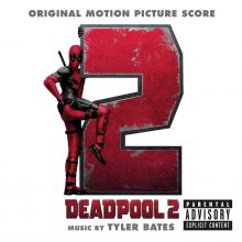 Deadpool 2 (Original Motion Score Soundtrack)