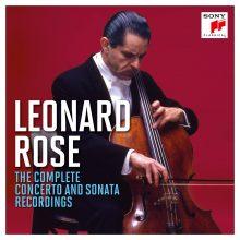 Leonard Rose – The Complete Concerto and Sonata Recordings