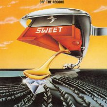 "Sweet – ""Off The Record (New Extended Version)"""