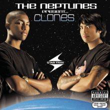 """The Neptunes – """"The Neptunes Present… Clones"""" (LP)"""