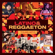 Various – Latino & Reggaeton Tylko Hity