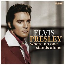 "Elvis Presley – ""Where No One Stands Alone"" (LP)"