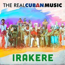 Irakere – The Real Cuban Music (Remasterizado)