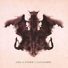 Like a Strom – Catacombs