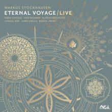 Markus Stockhausen – Eternal Voyage – Live