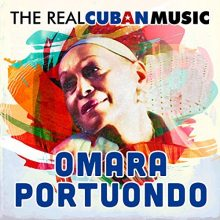 Omara Portuondo – The Real Cuban Music (Remasterizado)