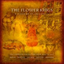 The Flower Kings – A Kingdom Of Colours II (2004 – 2013)
