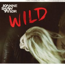 """Joanne Shaw Taylor – """"Wild"""""""