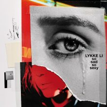 """Lykke Li wydaje nową płytę. """"so sad so sexy"""" już w sprzedaży"""