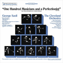 "George Szell & The Cleveland Orchestra ""One Hundred Men and a Perfectionist"""