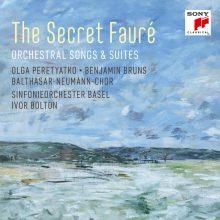 The Secret Fauré – Orchestral Songs & Suites