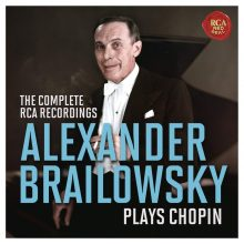 Alexander Brailowsky Plays Chopin – The Complete RCA Recordings