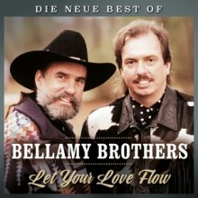 "The Bellamy Brothers – ""Let your love flow – Die neue Best of"""