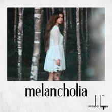 Marta Bijan – Melancholia