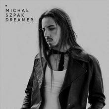 Michał Szpak – Dreamer