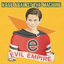 """Rage Against The Machine – """"Evil Empire"""" (LP)"""