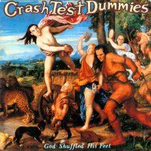 "Crash Test Dummies – ""God Shuffled His Feet"" (LP)"