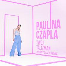 """Paulina Czapla w zaskakującej odsłonie! Posłuchaj remixu do """"Twój talizman"""""""
