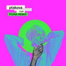 Czarująca Ptakova w remixie Piony!