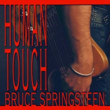 "Bruce Springsteen  – ""Human Touch"" (LP)"