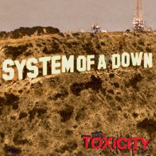 "System Of A Down – ""Toxicity"" (LP)"